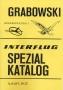 Grabowski Katalog INTERFLUG-Spezialkatalog Besonderheiten 1