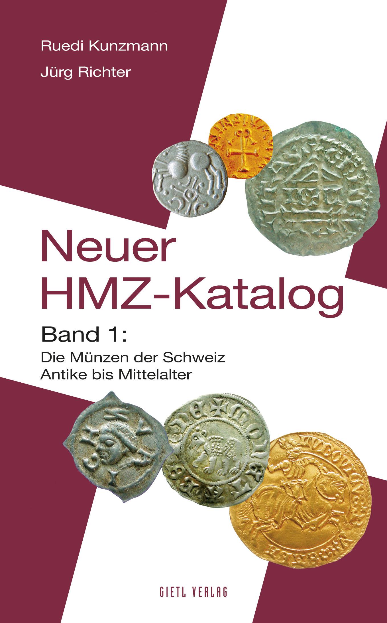 Kunzmann/Richter Neuer HMZ-Katalog Band 1: Die Münzen der Schwei