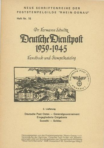 Schultz, Dr. Hermann Deutsche Dienstpost 1939-1945