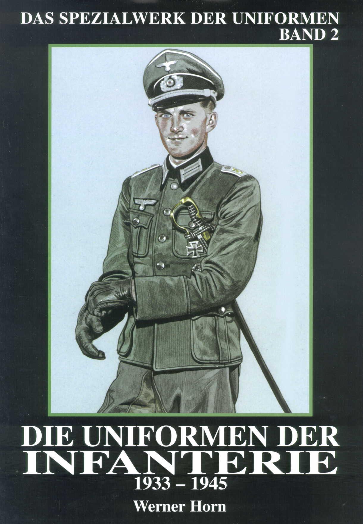 Horn Das Spezialwerk der Uniformen - Band 2: Uniformen der Infan