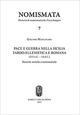 Giacomo Manganaro Pace e Guerra nella Sicilia Tardo-Ellenistica