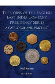 Stevens, P. The Coins of the English East India Company: Preside