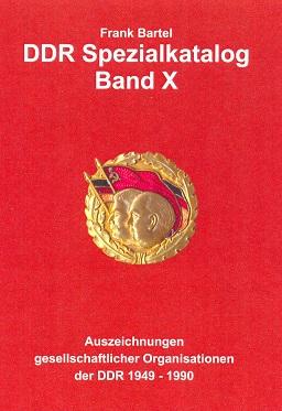 Bartel DDR-Spezialkatalog Band X Auszeichnungen der gesellschaft