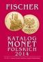 Fischer Katalog Monet Polskich 2014/Münzkatalog Polen 2014