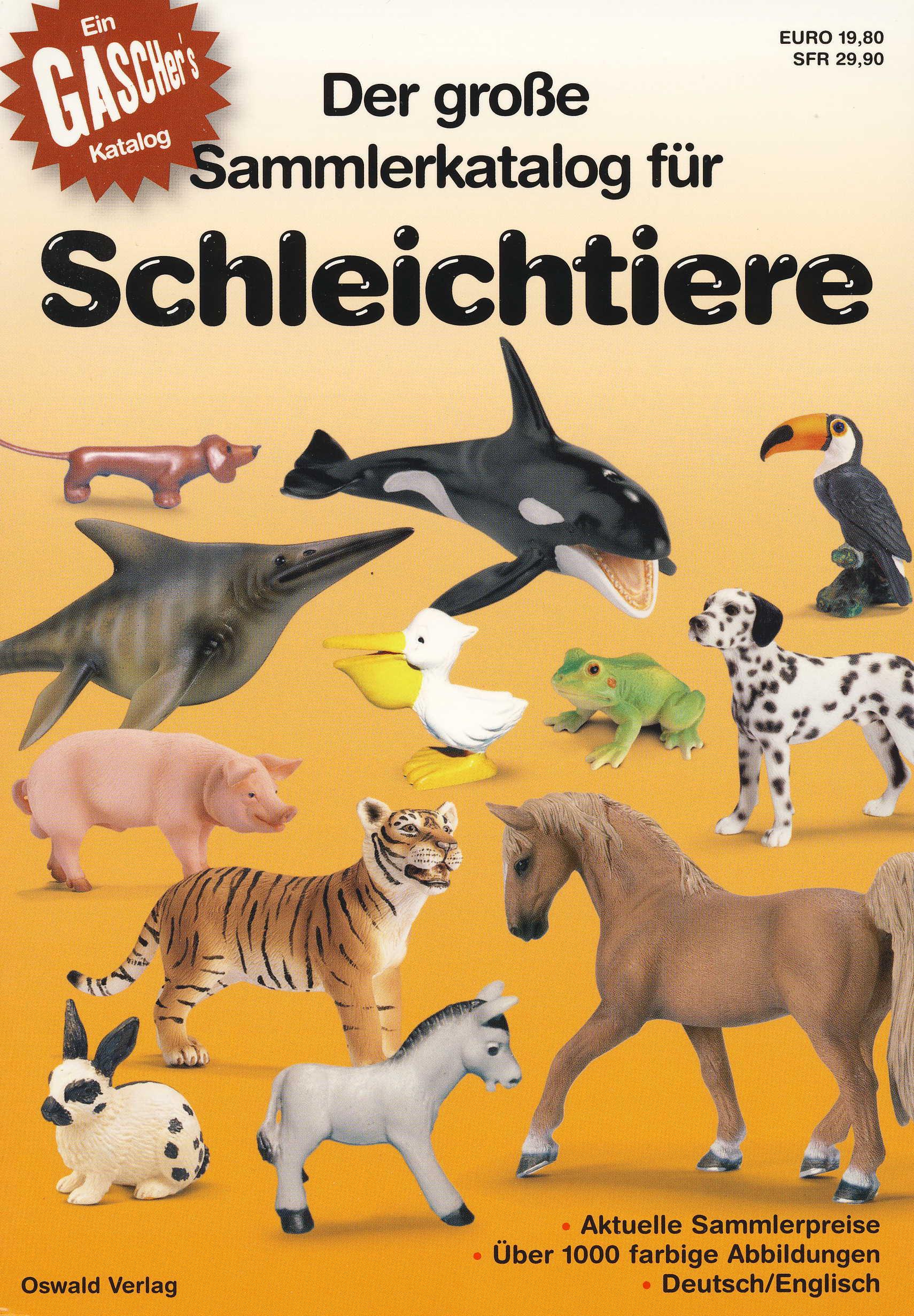 Der große Sammlerkatalog für Schleichtiere /Collector? s Guide f
