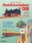 Domke, Jörg Modelleisenbahnen der DDR.