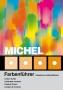 MICHEL-Farbenführer 2011 38. Auflage + gratis ETB