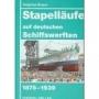 Breyer, Siegfried Stapelläufe auf deutschen Schiffswerften 1875-