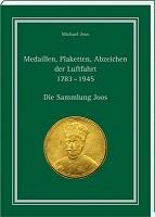 Joos, Michael Medaillen, Plaketten, Abzeichen der Luftfahrt 1783
