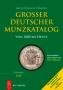 Arnold/Küthmann/Steinhilber Großer Deutscher Münzkatalog von 180