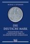 Lütgemeier, Michael D. Die deutsche Mark Wissenswertes und Inter