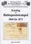 Garnier Katalog der Bahnpoststempel des 1868-1871 (NDP)