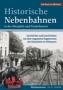 Historische Nebenbahnen in der Oberpfalz und Niederbayern  Gesch