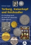 Caspar, Helmut Torburg, Kaiserkopf und Reichsadler  1. Auflage
