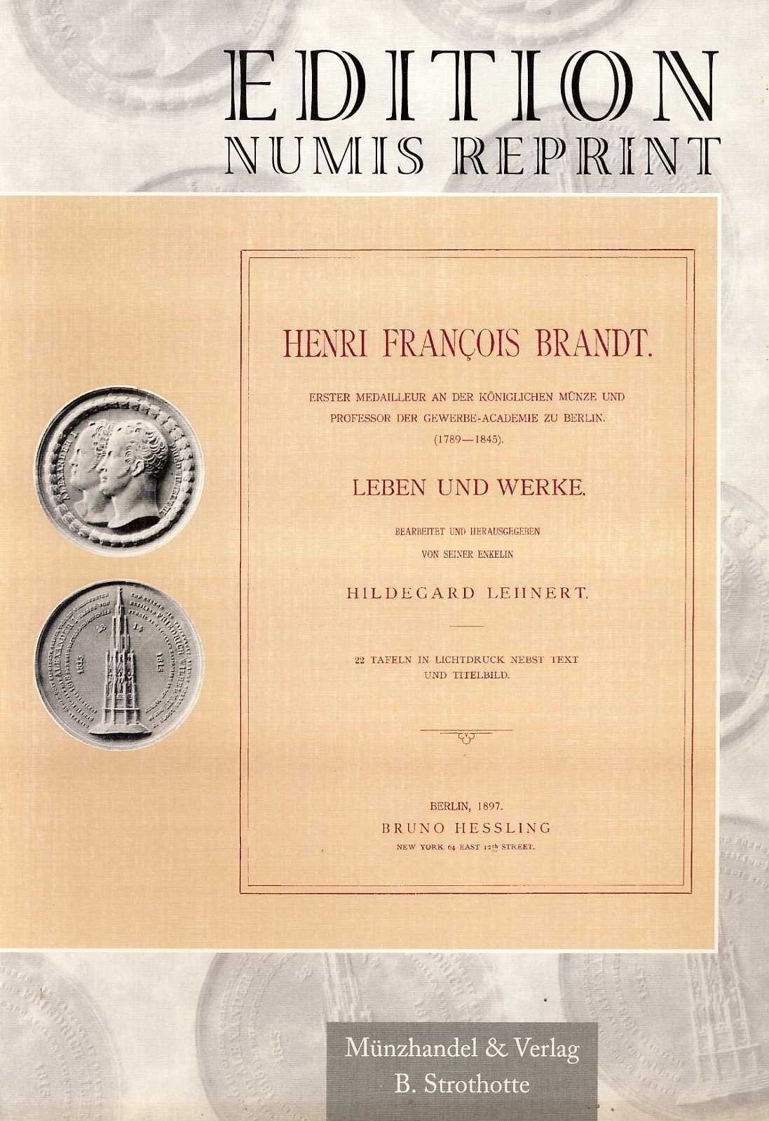 Lehnert Henry Francois Brandt Leben und Werke Erster Medailleur