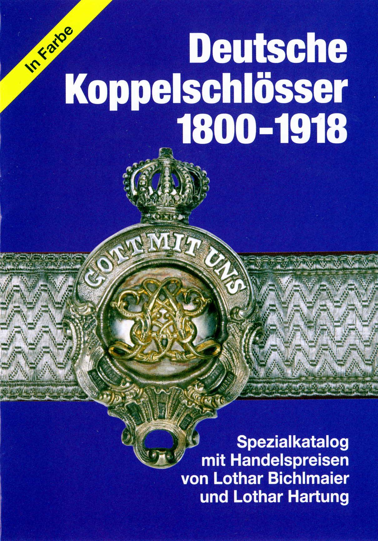 Bichlmaier/Hartung Deutsche Koppelschlösser 1800-1918(2010)