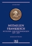 Ruffert, Lutz Medaillen Frankreich mit Suiten- und Städtemedaill