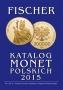 Fischer Katalog Monet Polskich 2015/Münzkatalog Polen 2015