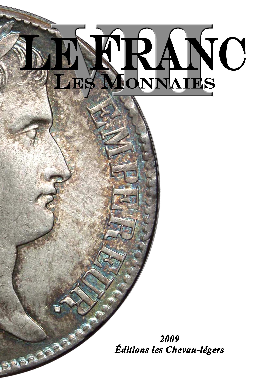 Le Franc les Monnaies VIII 1795 - 2001 /Frankreich Münzkatalog