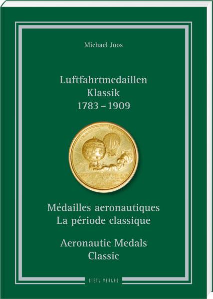 Joos, Michael Luftfahrtmedaillen Klassik 1783 - 1909