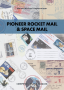 Hopferwieser, Walter Pioneer Rocket Mai & Space Mail  Inhalt: Be