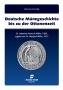 Miller, Manfred Dr. Deutsche Münzgeschichte bis zu der Ottonenze