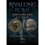 Curtis, Vesta Sarkhosh /Magub, Alexandra Rivalling Rome Parthian