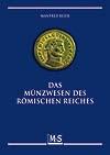 Beier, Manfred Das Münzwesen des Römischen Reiches