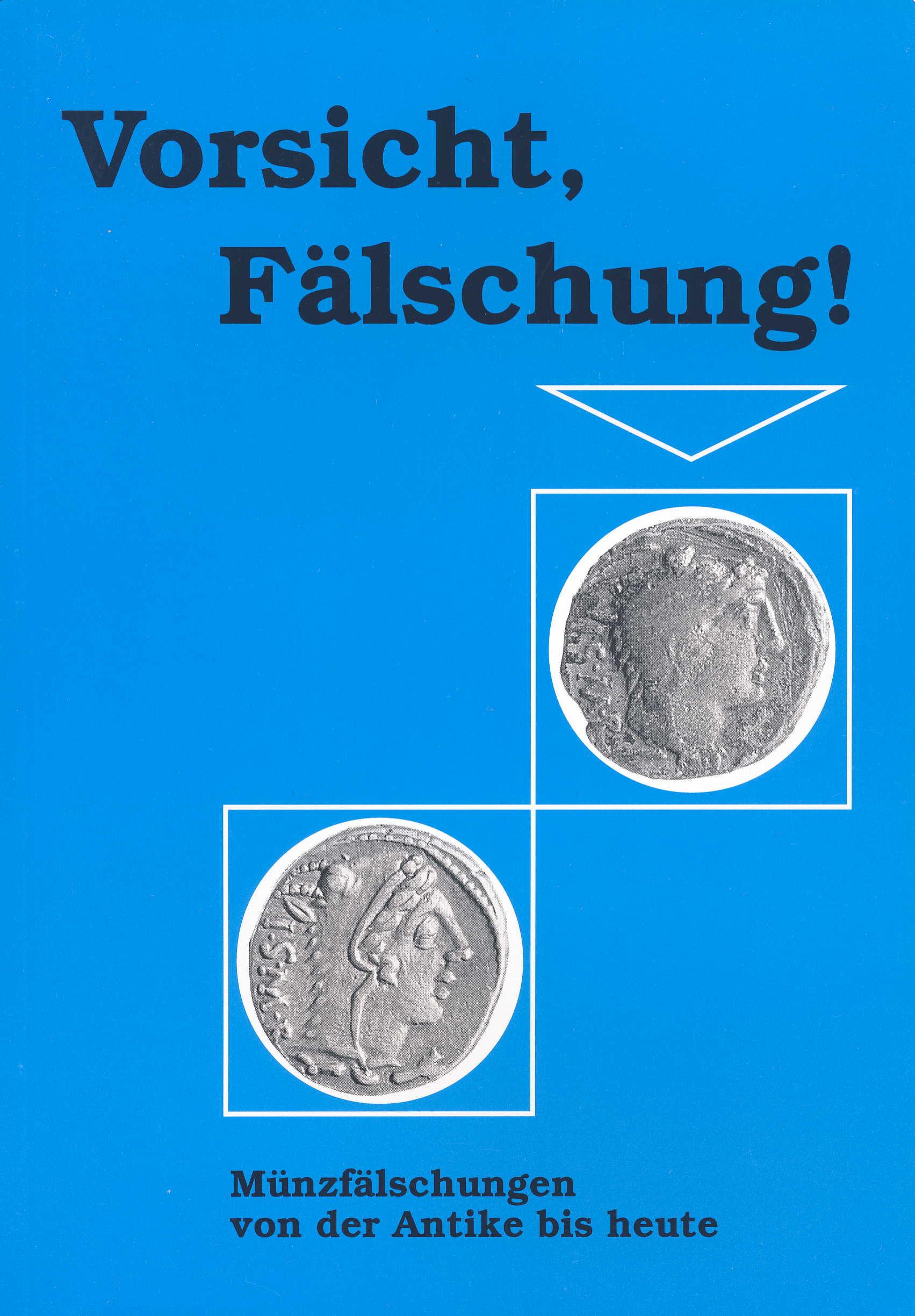 Voigtländer Vorsicht Fälschung Münzfälschungen von der Antike bi