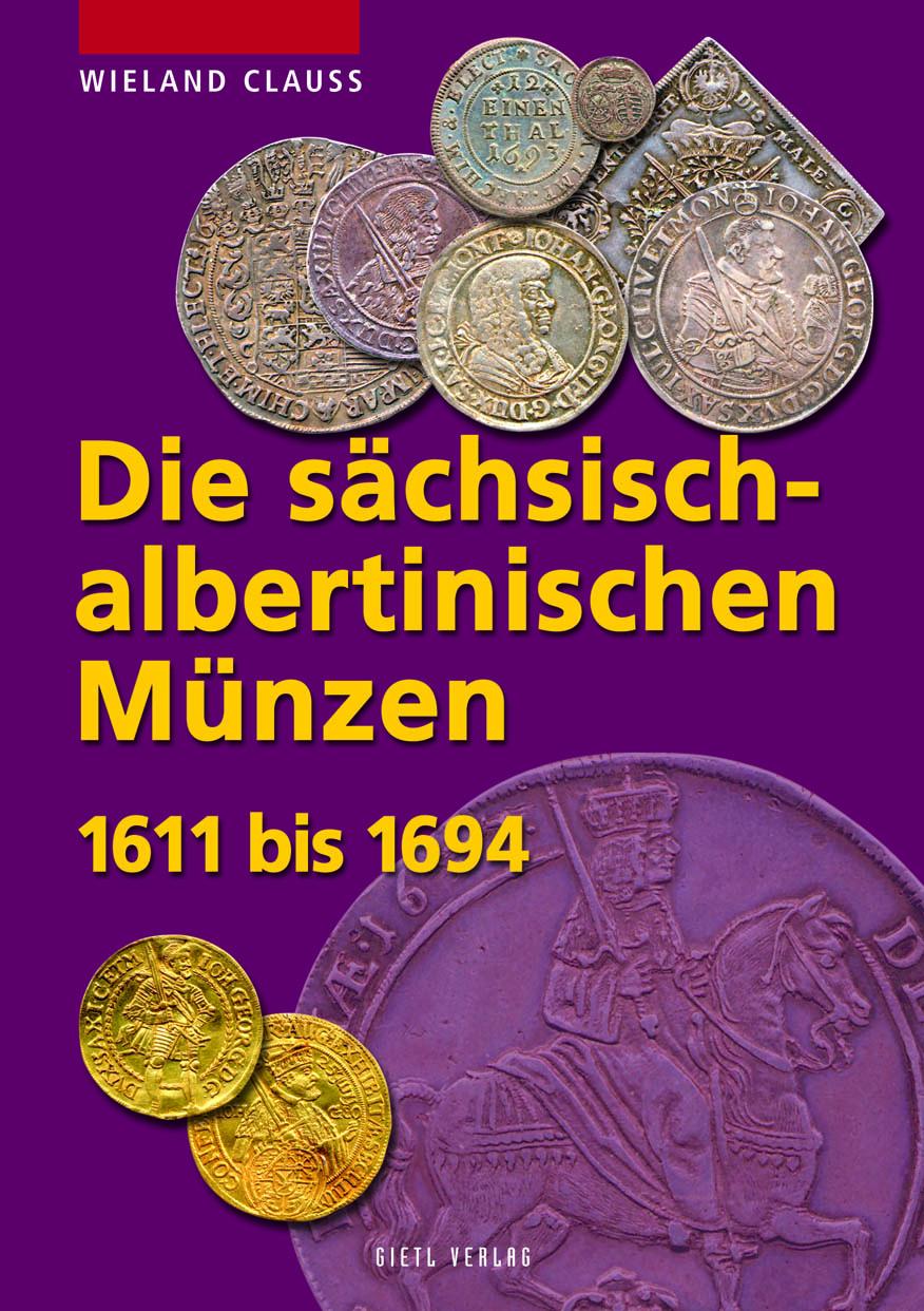 Clauß, Wieland/Kahnt, Helmut Die sächsisch-albertinischen Münzen