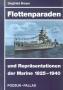 Breyer, Siegfried Flottenparaden und Repräsentationen der Marine