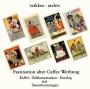 veikkos-archiv Faszination alter Caffee Werbung Kaffee-Reklamema