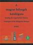 A Magyar bélyegek katalógusa 2018/I. kötet, Katalog der ungarisc