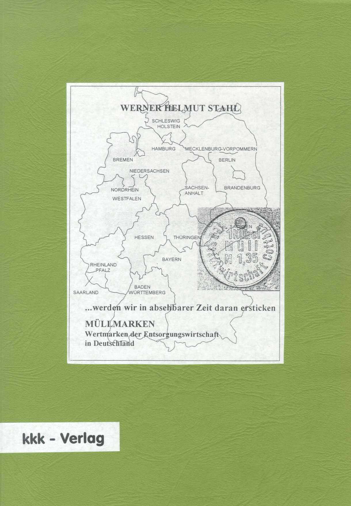 Stahl, Werner H. Müllmarken, Wertmarken der Entsorgungswirtschaf