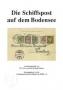 Frey/Weiner Die Schiffspost auf dem Bodensee (Hauschild-Verlag)