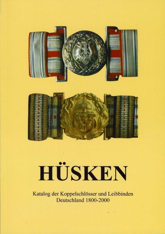 Hüsken Katalog der deutschen Leibbinden und Koppelschlösser 1800