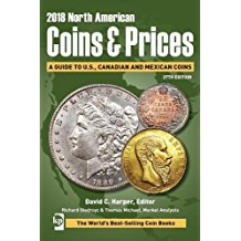 Harper, David C.  2018 Nort American Coins & Prices A Guide Book