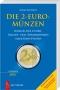 Kamphoff, Mario Die 2-Euro-Münzen Katalog der 2-Euro-Umlauf- und