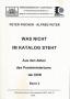 Fischer, Peter/Peter, Alfred Was nicht im Katalog steht – Aus de