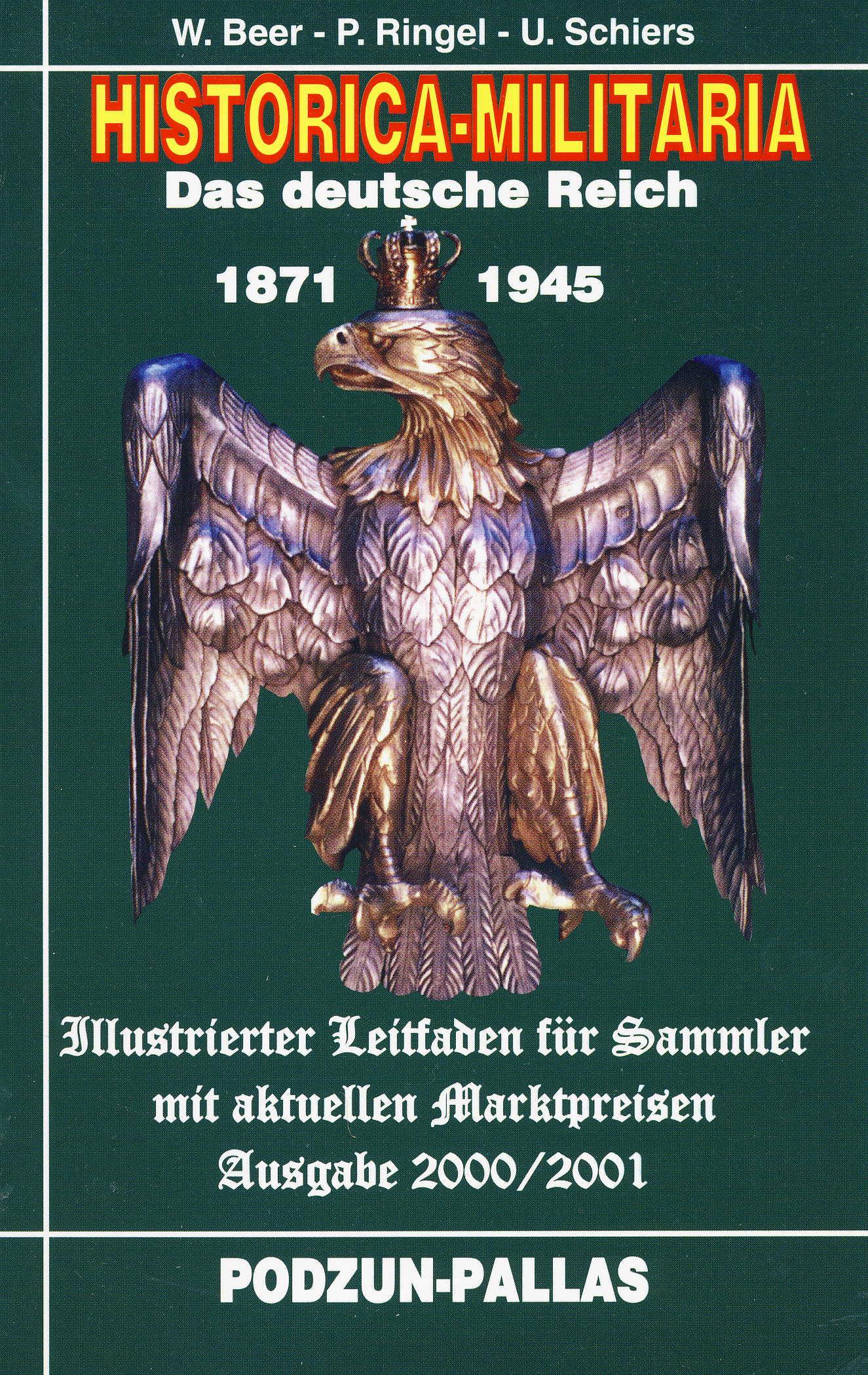 Beer-Ringel-Schiers HISTORICA-MILITARIA Das deutsche Reich 1871-