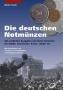 Funck, Walter/Peltzer, Wolfgang/ Müller, R. Die deutschen Notmün