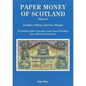 Callaway, Jonathan/Murphy, Dave Paper Money of Scotland volumes