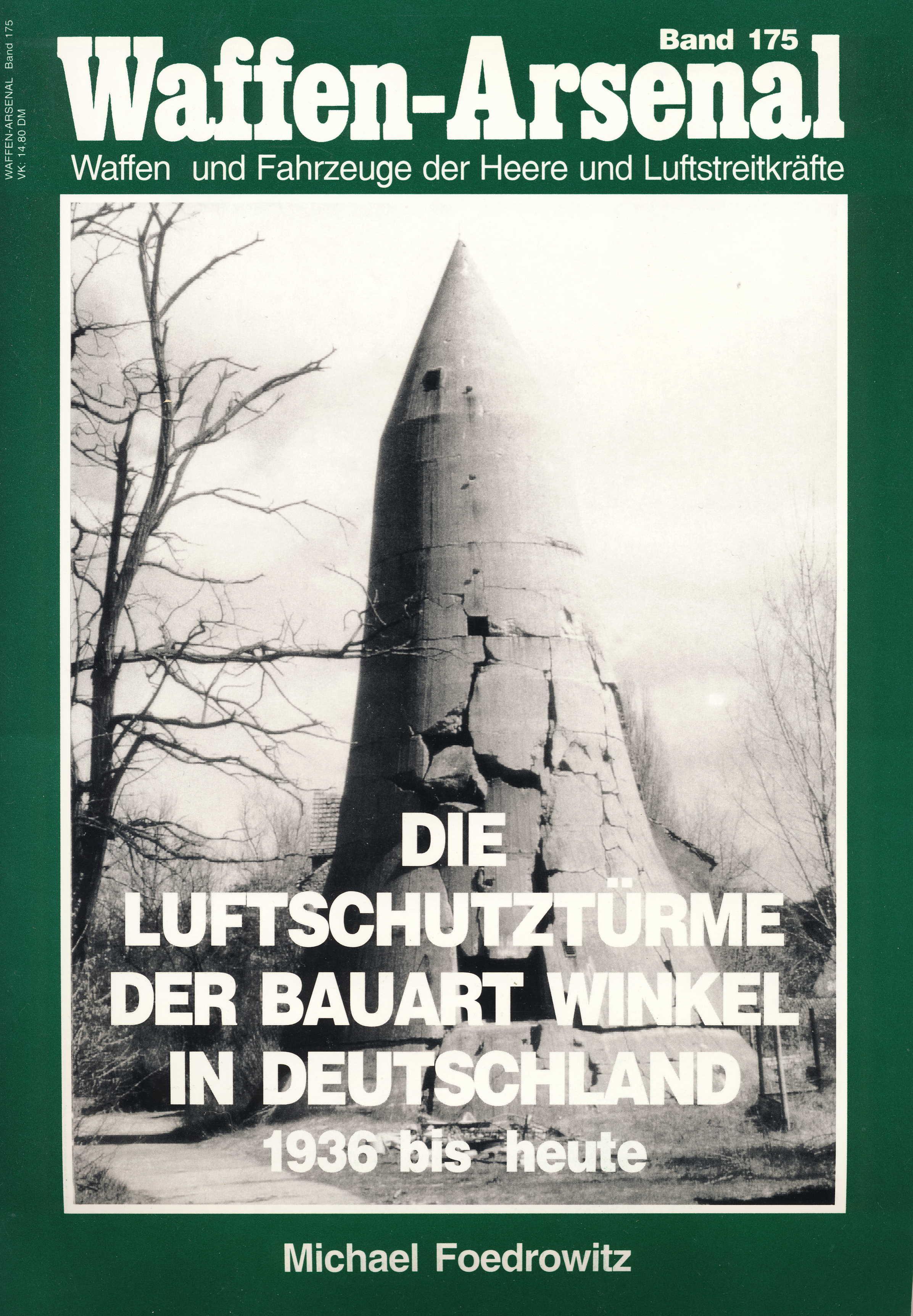 Feodrowitz Waffen-Arsenal Band 175: Die Luftschutztürme der Baua