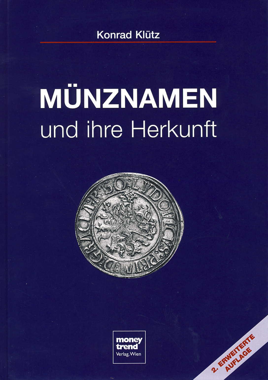 Klütz, Konrad Münznamen und ihre Herkunft Grundriß einer etymolo