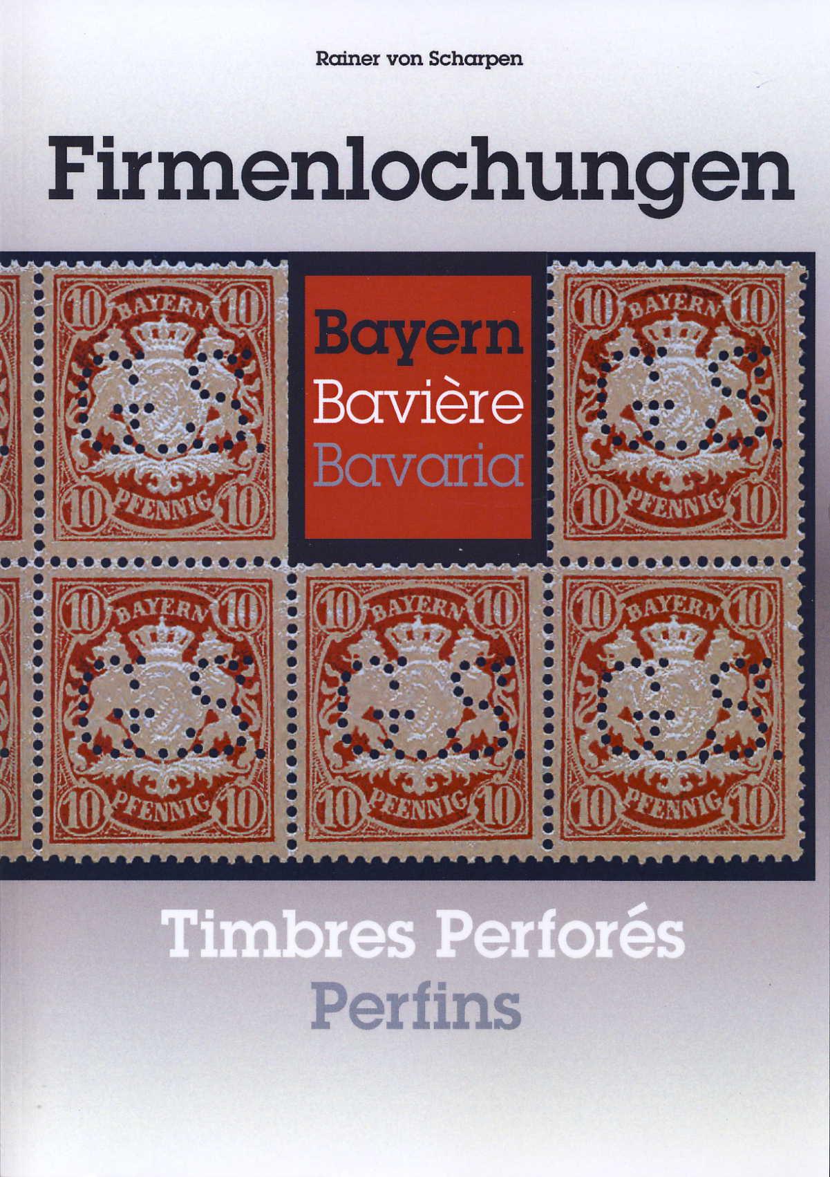 Scharpen, Rainer von  Firmenlochungen Bayern Timbres Perforés Ba