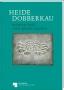 Eberhardt J./Steguweit W./Weisser B. Heide Dobberkau Bildhauerin
