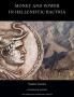 Glenn, Simon Money and Power in Hellenistic Bactria Euthydemus I