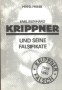 Friebe Emil R. Krippner und seine Falsifikate  1989, 88 Seiten,