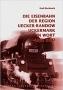 Buchweitz, Rudi Die Eisenbahn der Region Uecker-Randow/Uckermark