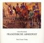 Reinhardt, Albert Französische Armeepost 1793 - 1848